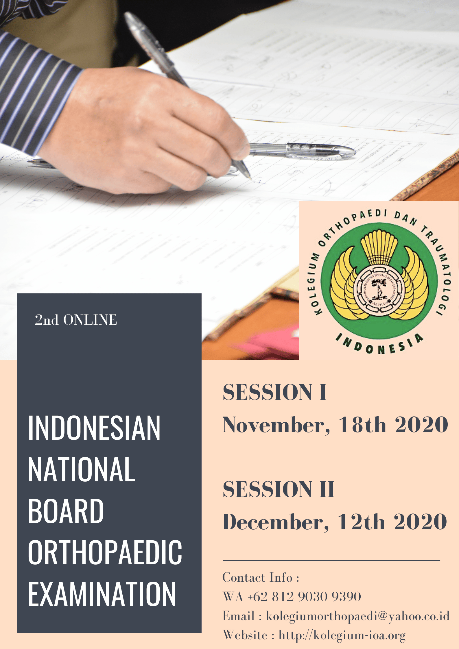 INDONESIAN NATIONAL BOARD ORTHOPAEDIC EXAMINATION – 2nd ONLINE November – December 2020